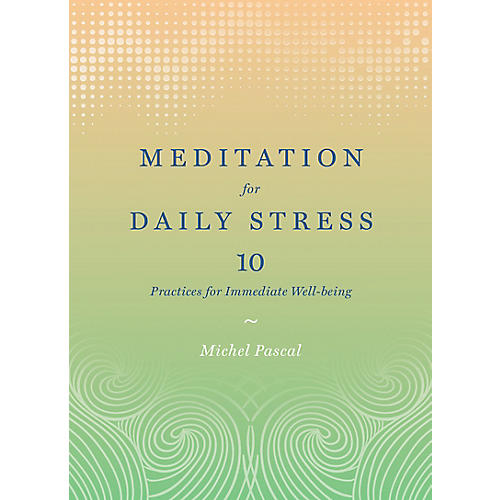 Meditation and Daily Stress