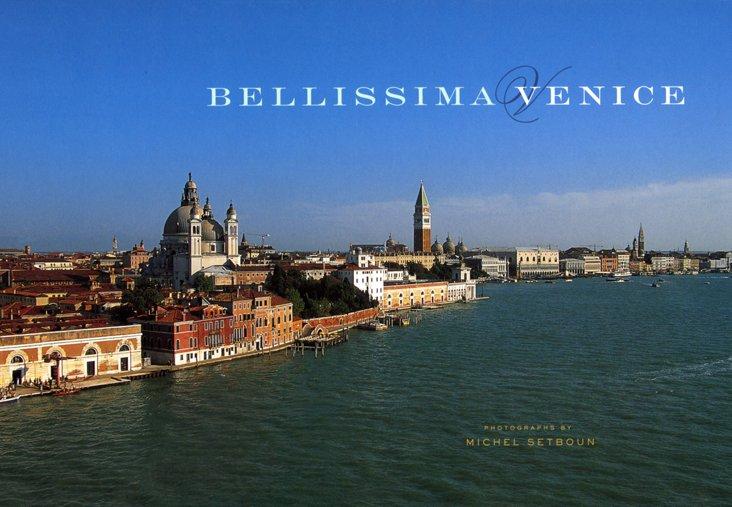 Bellissima Venice