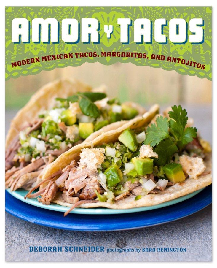 Amor y Tacos: Modern Mexican