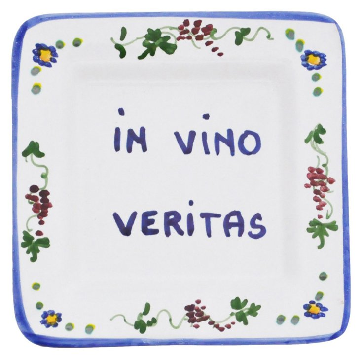 """""""In Wine There Is Truth"""" Tray"""