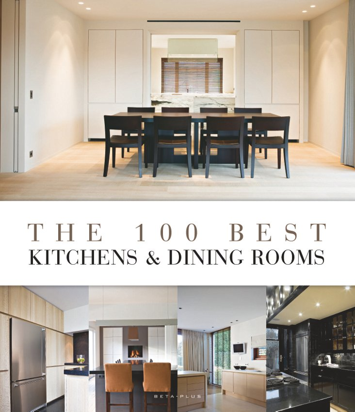 The 100 Best Kitchens & Dining Rooms