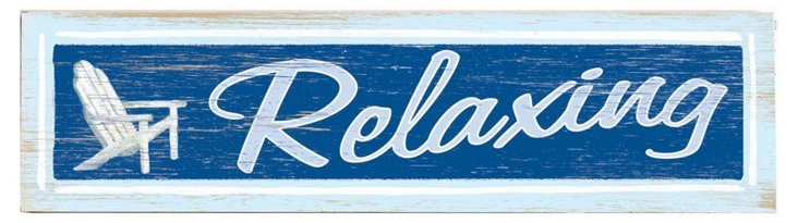 Relaxing Wood Sign