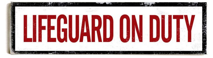 "22"" Lifeguard on Duty Wood Sign"