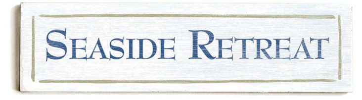 Seaside Retreat Wood Sign
