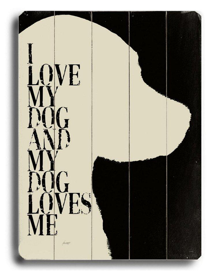 My Dog Loves Me (White Dog)