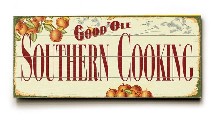 Good 'Ole Southern Cooking