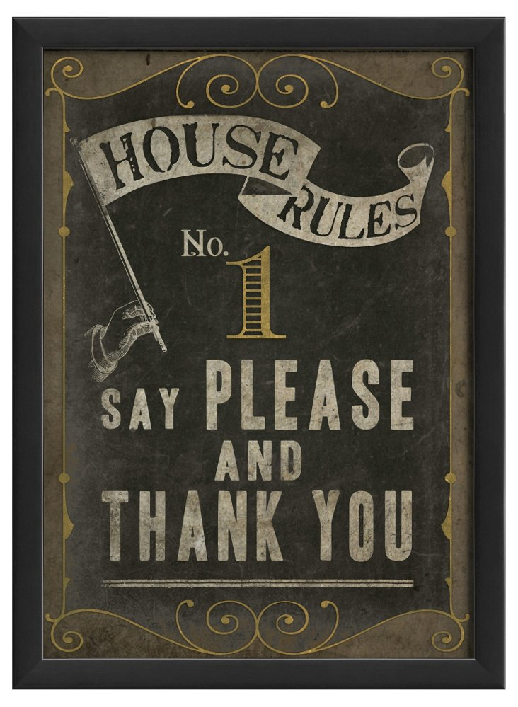 House Rule No 1