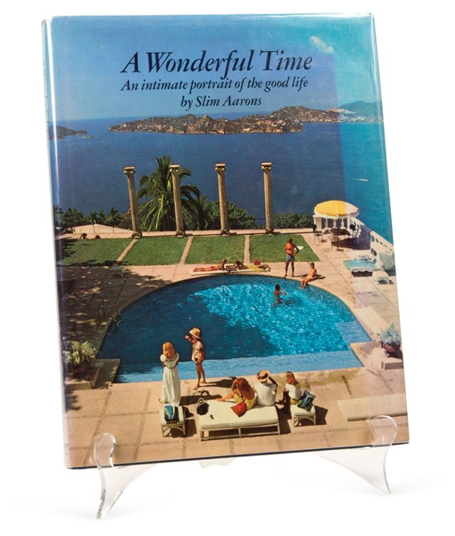 A Wonderful Time: Portrait of Good Life