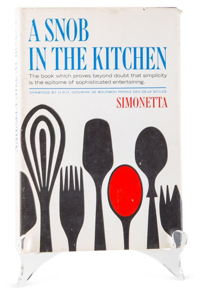 A Snob in the Kitchen, 1st Ed.