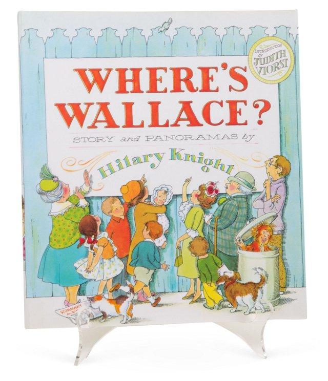 Where's Wallace?, 1st Ed. III