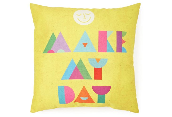 """Make My Day"" 20x20 Pillow, Multi"