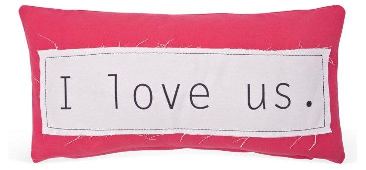 """I Love Us"" 14x24 Pillow, Pink"