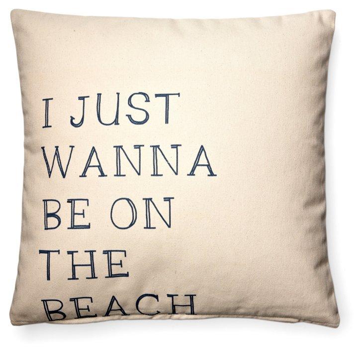 """""""Wanna Be"""" 20x20 Cotton Pillow, Cream"""