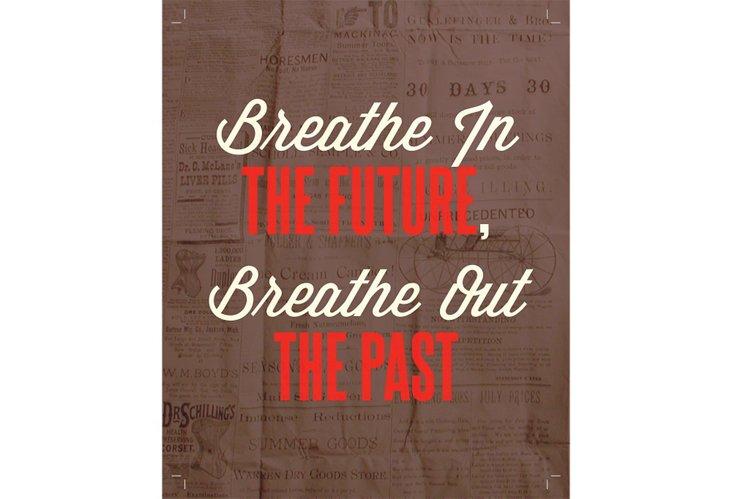 Breathe in The Future, Print