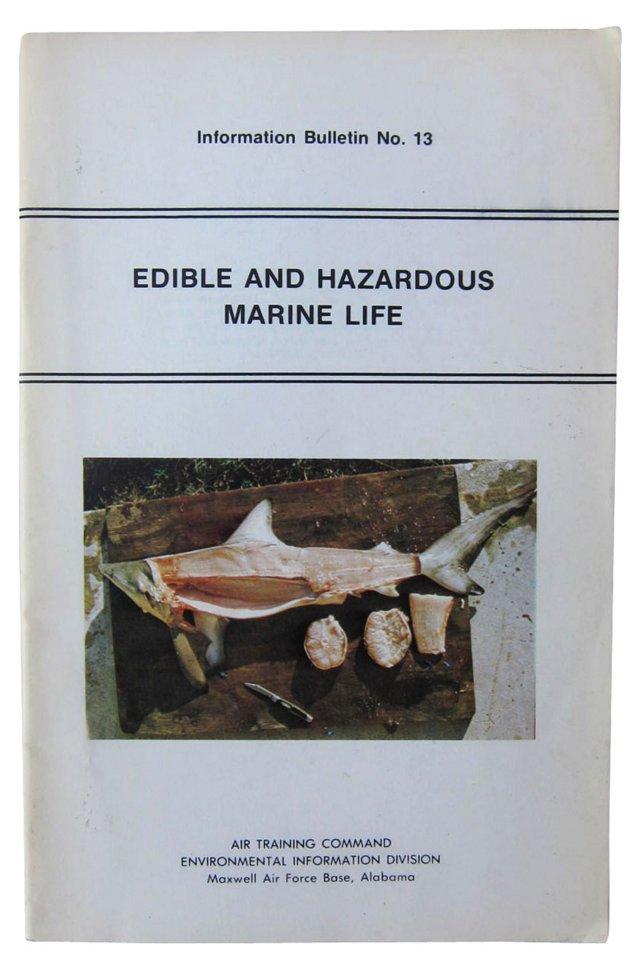 Edible and Hazardous Marine Life