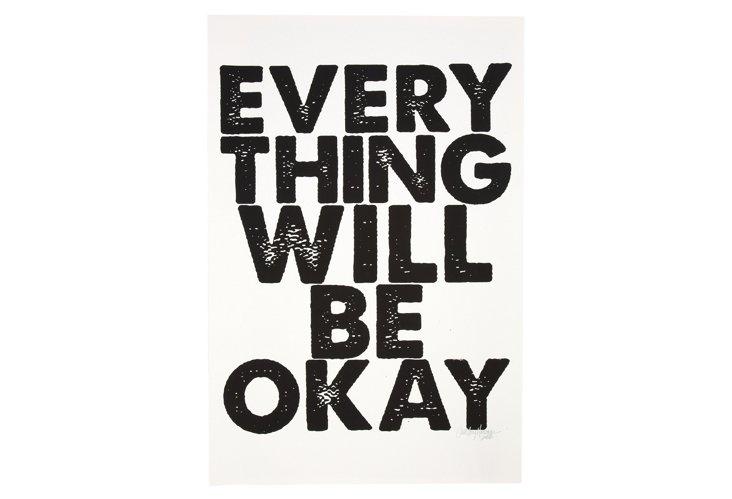 Everything Will Be Okay Print, White