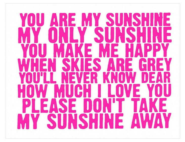 You Are My Sunshine, Pink