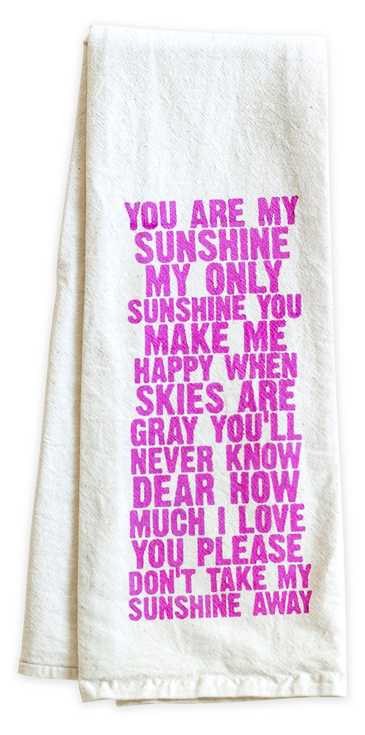 """You Are My Sunshine"" Tea Towel, Pink"