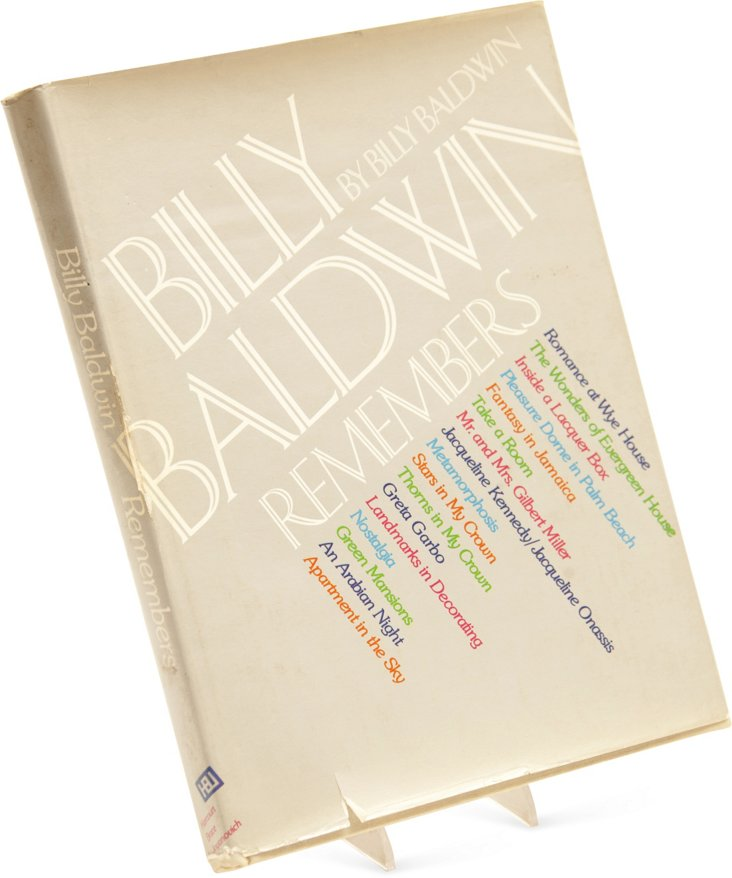 Billy Baldwin Remembers, 1st Edition.
