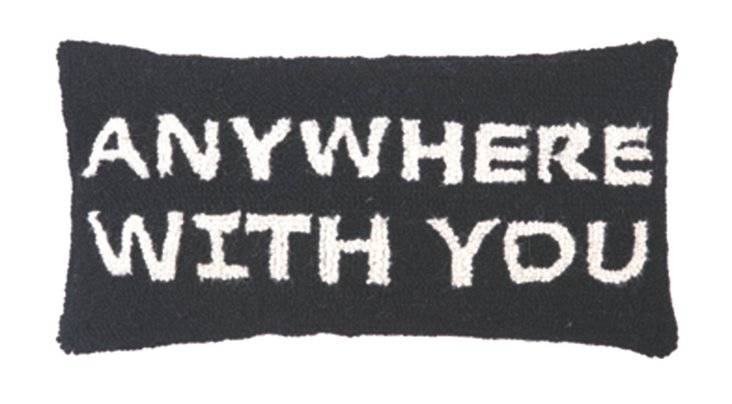 """""""Anywhere With You"""" 9x18 Pillow, Black"""