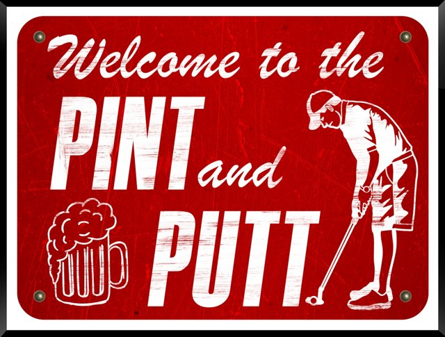 Welcome to the Pint and Putt