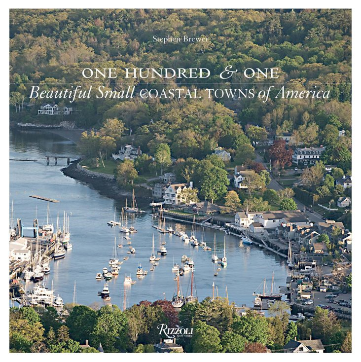 101 Beautiful Coastal Towns of America