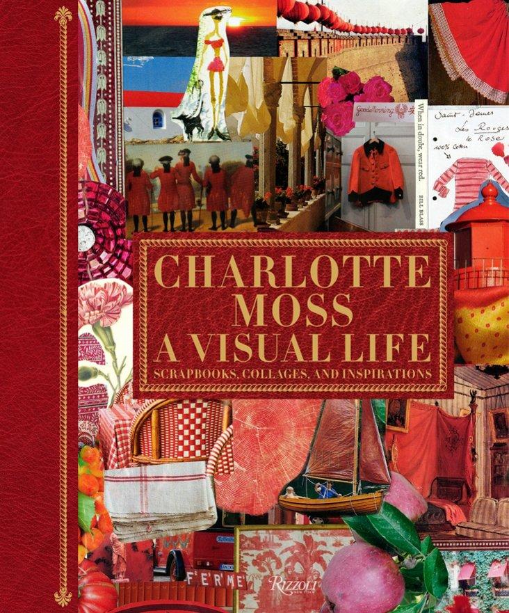 Charlotte Moss: A Visual Life, Signed