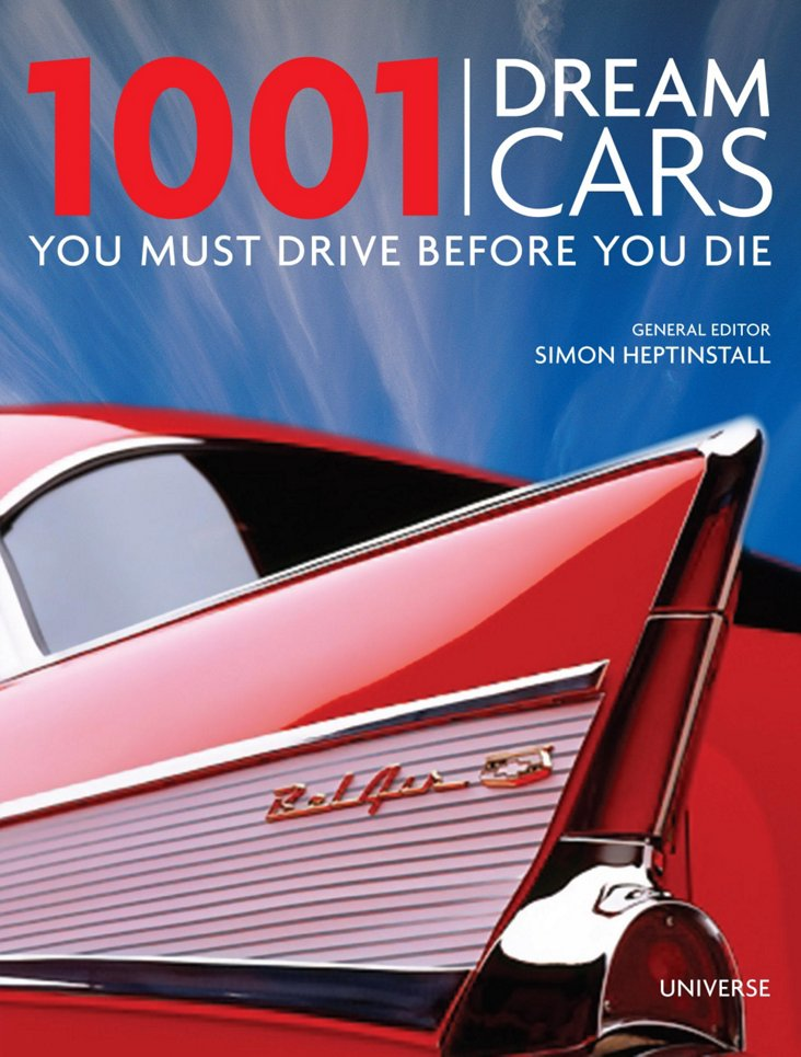 1001 Dream Cars You Must Drive