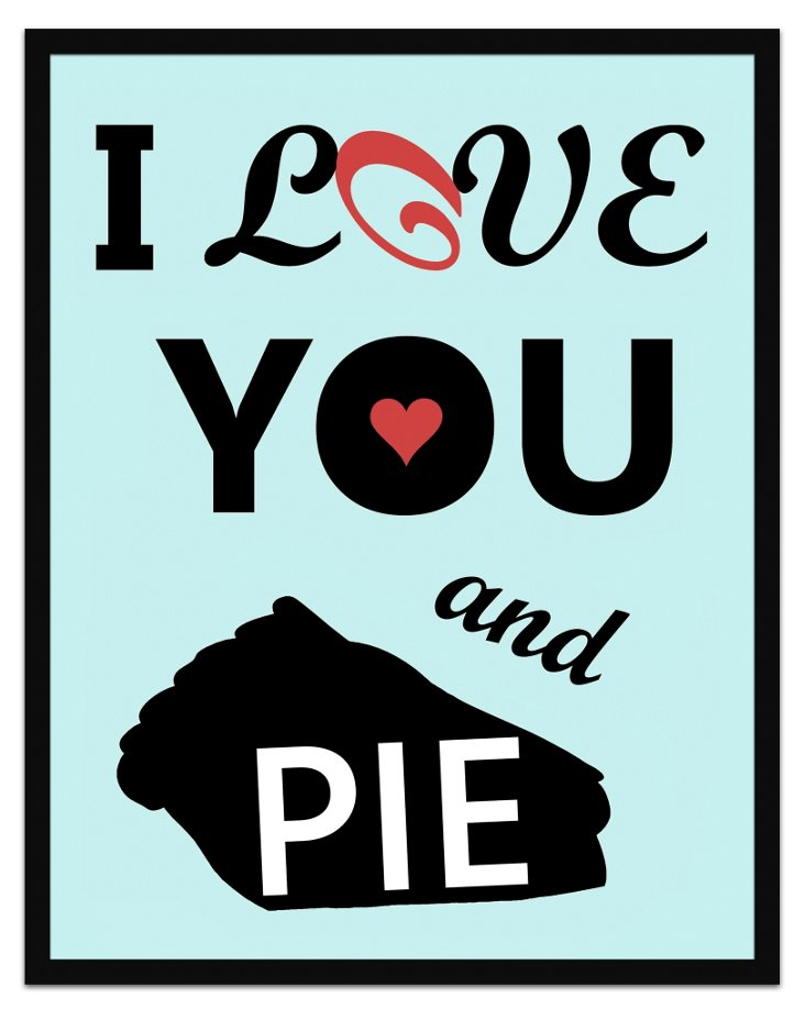 I Love You And…Print II