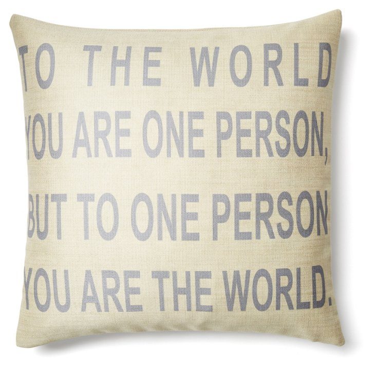 """""""You are the World"""" 20x20 Pillow, Cream"""