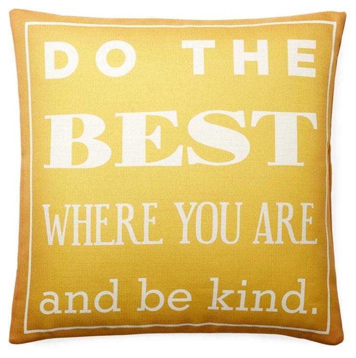 """Do the Best"" 20x20 Pillow, Yellow"
