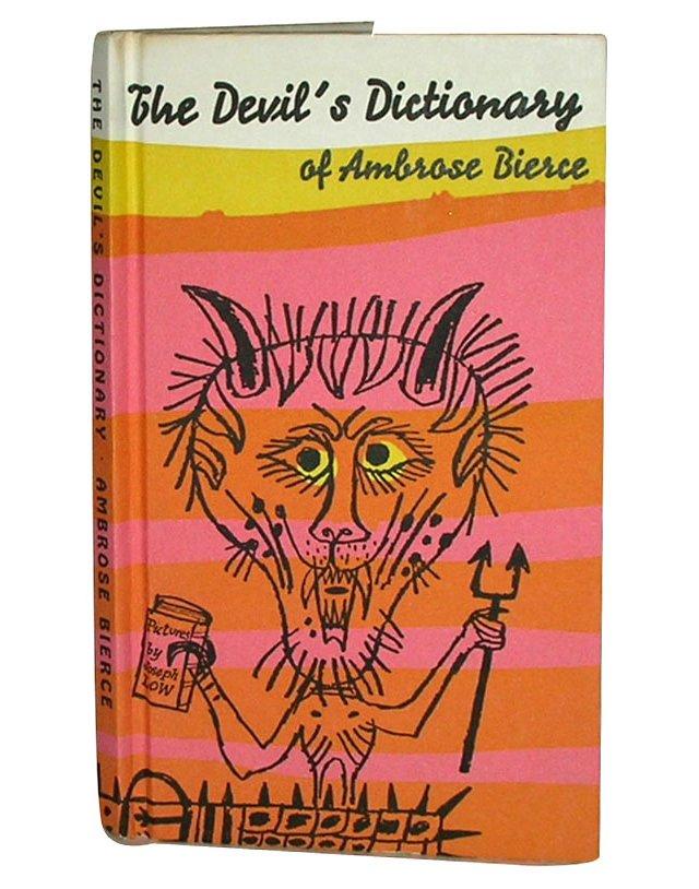 The Devil's Dictionary of Ambrose Bierce