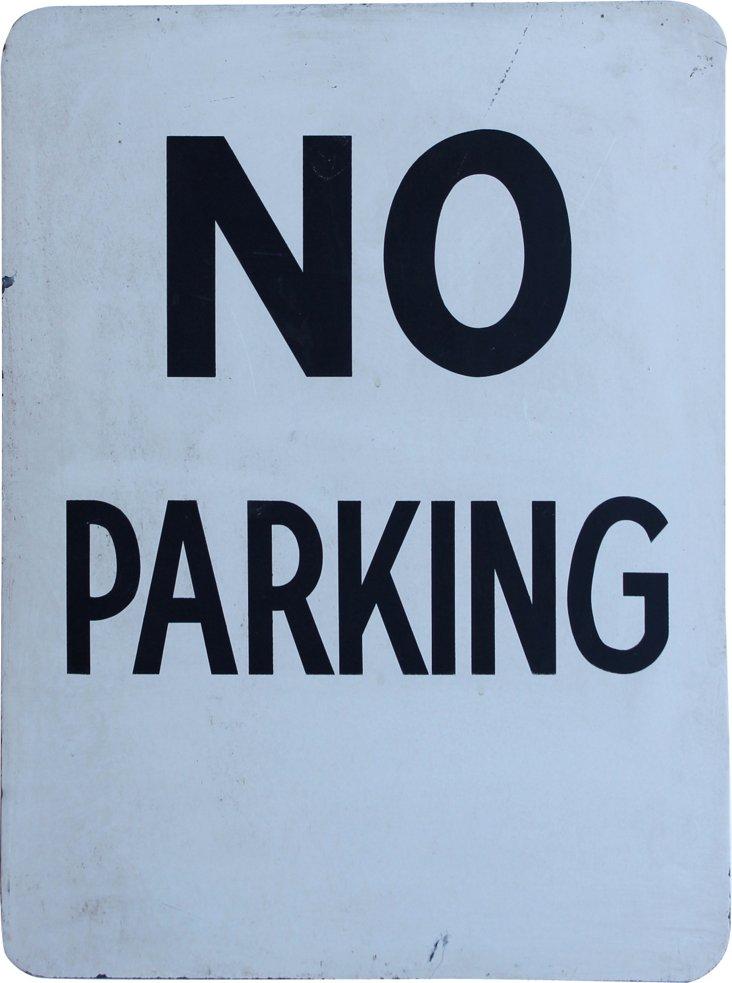 Steel No Parking  Sign