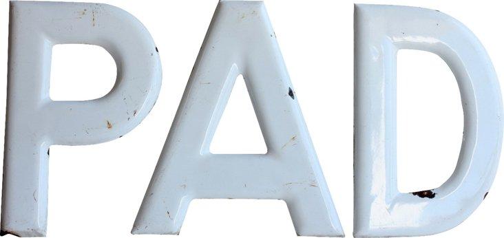Porcelain PAD Sign