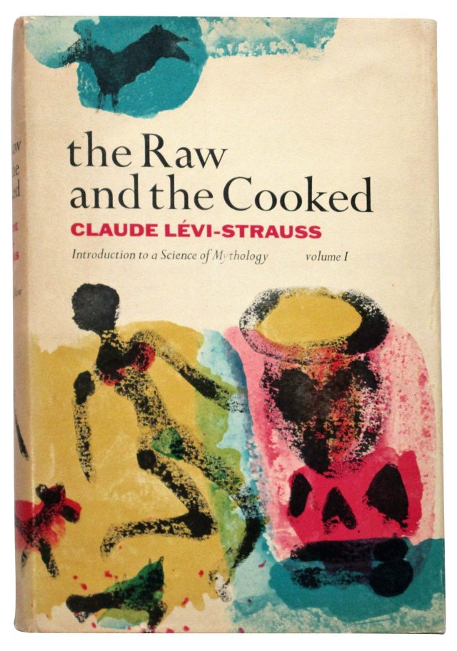 The Raw and the Cooked