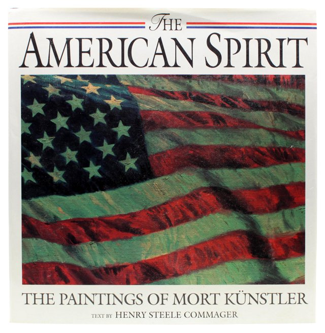 American Spirit: Mort Kunstler, 1st Ed