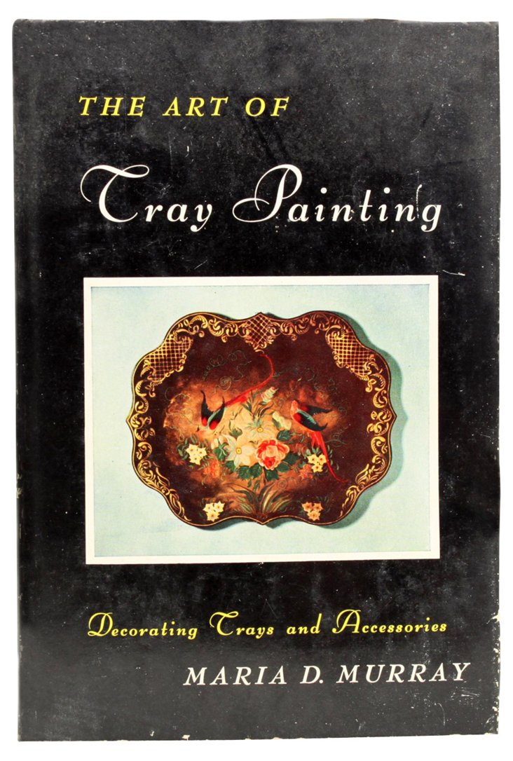 scnArt of Tray Painting, 1st Ed
