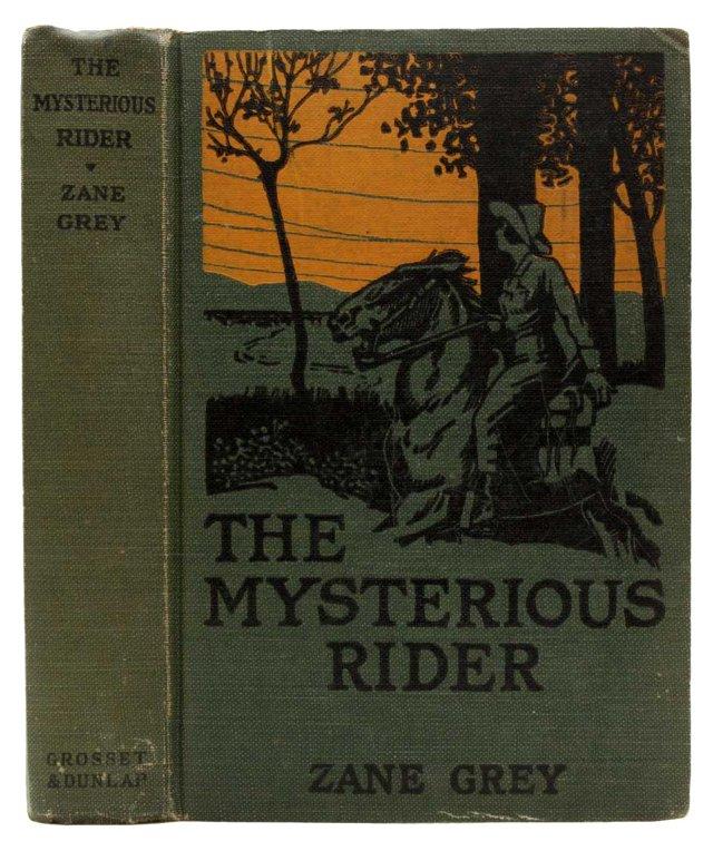 The Mysterious Rider, Zane Grey 1921