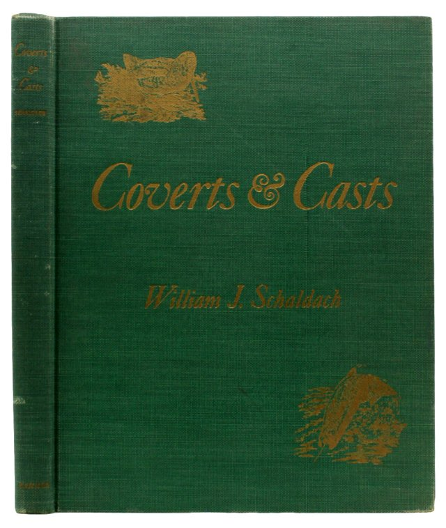 Coverts & Casts, 1943, 1st Ed