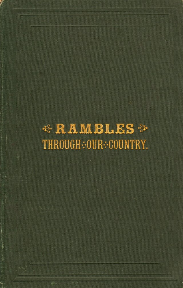Rambles Through Our Country, 1881