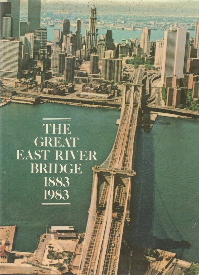The Great East River Bridge, 1883-1983