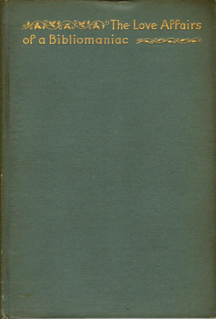 Love Affairs of a Bibliomaniac, 1896