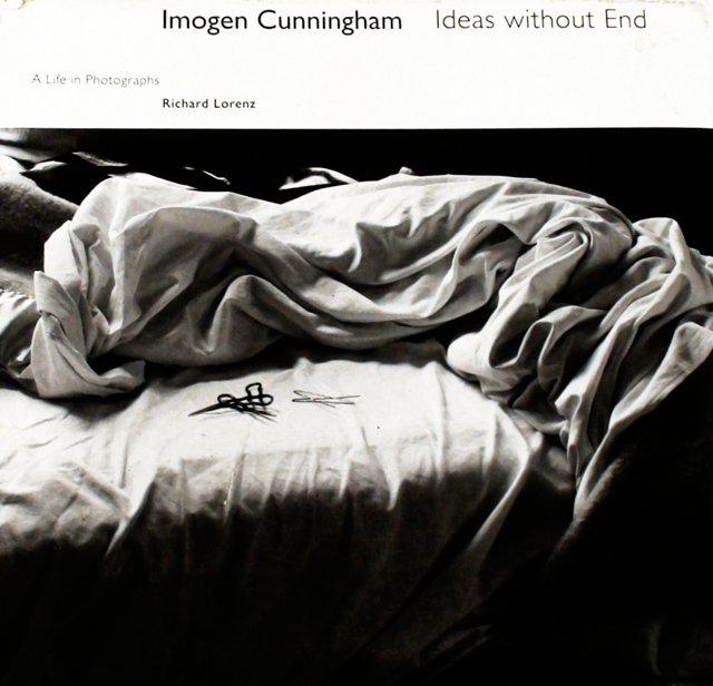 Imogen Cunningham: Ideas Without End