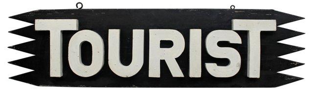 Vintage Tourist  Sign