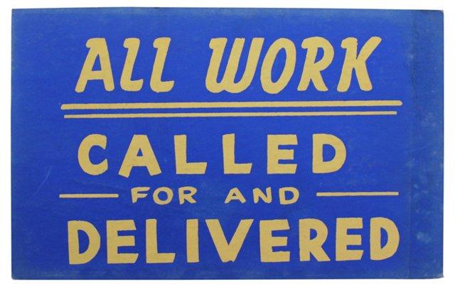 Called For & Delivered Sign