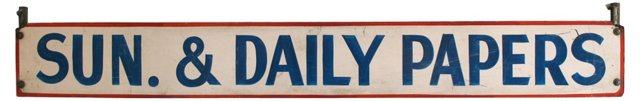 Sunday & Daily Papers Sign