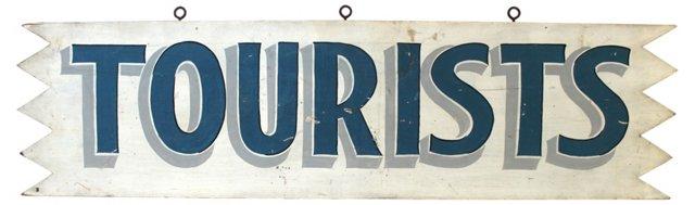 Tourists      Sign