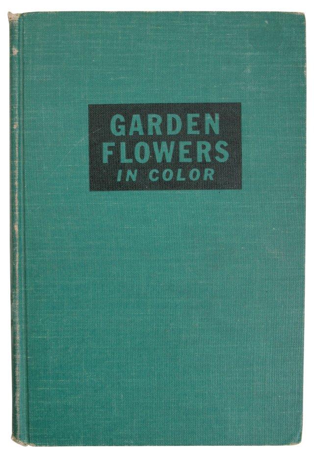 Garden      Flowers in Color
