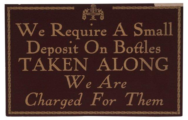 Deposit on Bottles Restaurant Sign