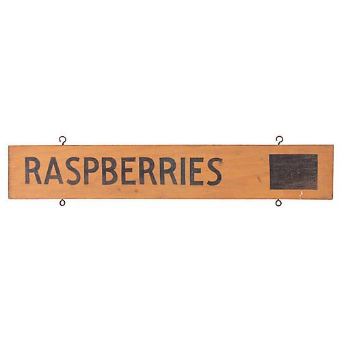 Raspberries Sign